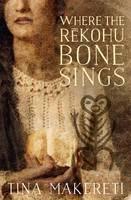 cv_where_the_rekohu_bone_sings