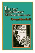 day_hemingway_died
